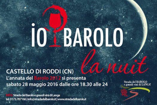 Io, Barolo – la nuit  Una sera dedicata al re dei vini al castello di Roddi