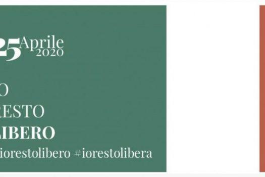 25 aprile 2020: #iorestolibero. Ora più che mai.